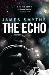 The Echo - Book 2 of the Anomaly Quartet